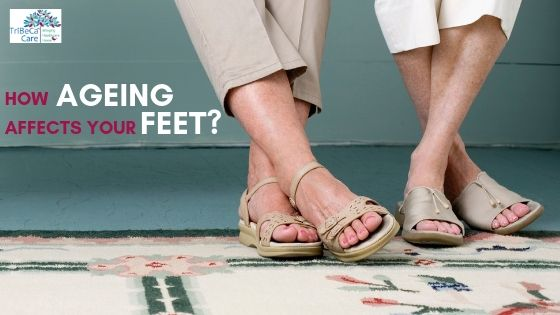 How Ageing Effects Your Feet